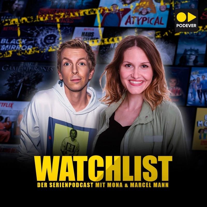 Watchlist - Der Serienpodcast mit Mona und Marcel Mann